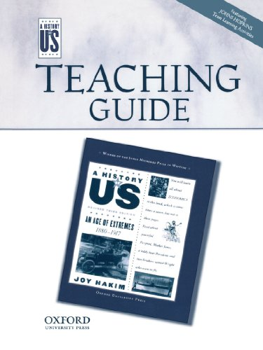 An Age Of Extremes Middle/High School Teaching Guide, A History Of Us: Teaching Guide Pairs With A History Of Us Book 8
