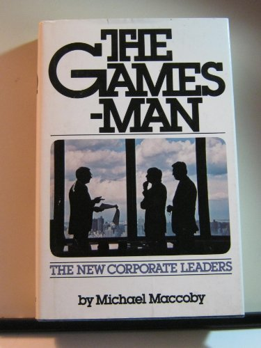 The Gamesman: The New Corporate Leaders