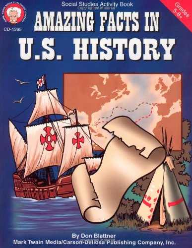Amazing Facts In U.S. History, Grades 5-8