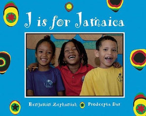 J Is For Jamaica (World Alphabets)
