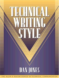 Technical Writing Style (Part Of The Allyn & Bacon Series In Technical Communication)