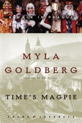 Time'S Magpie: A Walk In Prague (Crown Journeys)