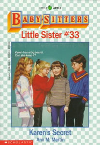 Karen'S Secret (Baby-Sitters Little Sister, No. 33)