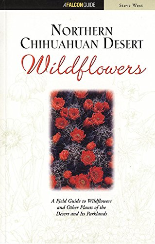 Northern Chihuahuan Desert Wildflowers (Wildflower Series)
