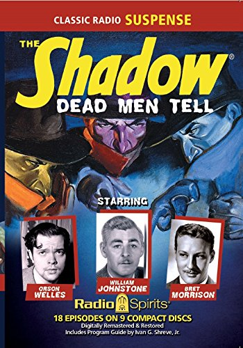 The Shadow: Dead Men Tell (Old Time Radio)