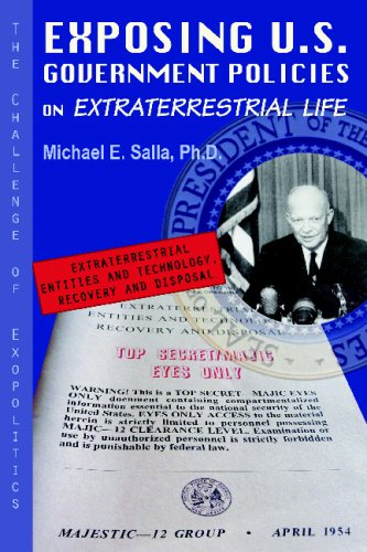 Exposing U.S. Government Policies On Extraterrestrial Life: The Challenge Of Exopolitics