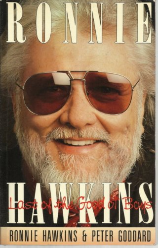 Ronnie Hawkins: Last Of The Good Ol' Boys