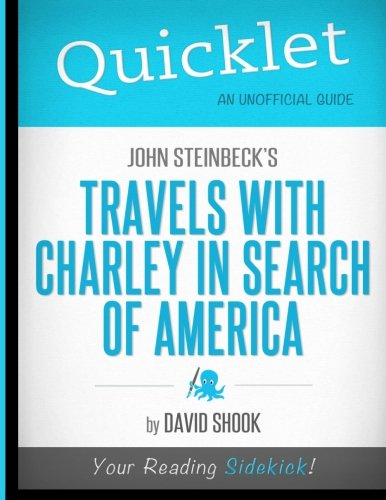 Quicklet - John Steinbeck'S Travels With Charley In Search Of America