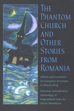 The Phantom Church And Other Stories From Romania (Pitt Russian East European)