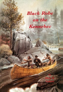 Black Robe On The Kennebec