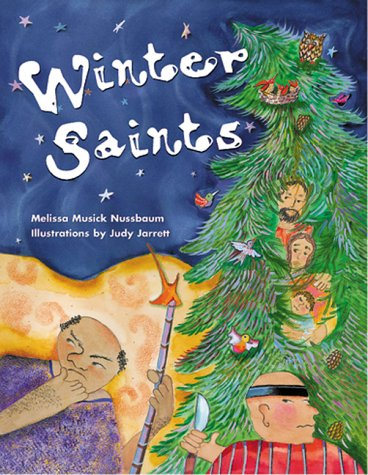 The Winter Saints: Stories For The Days Of Advent And Christmas