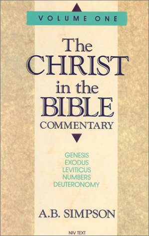 001: Christ In The Bible Commentary, Vol. 1 Genesis, Exodus, Leviticus, Numbers, Deuteronomy