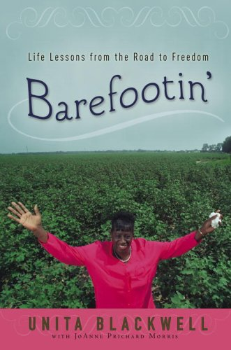 Barefootin': Life Lessons From The Road To Freedom
