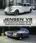 Jensen V8: The Complete Story Of The American-Powered Cars (Crowood Autoclassics)
