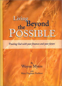 Living Beyond The Possible
