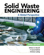 Solid Waste Engineering: A Global Perspective (Activate Learning With These New Titles From Engineering!)