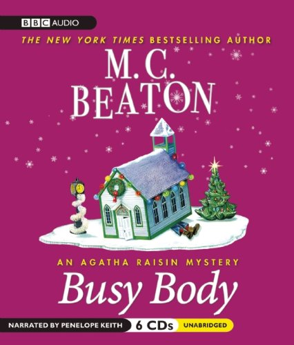 Busy Body  (Agatha Raisin Series)