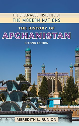 The History Of Afghanistan, 2Nd Edition (The Greenwood Histories Of The Modern Nations)