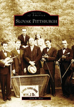 Slovak  Pittsburgh  (Pa) (Images  Of  America)
