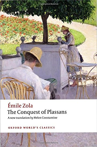 The Conquest Of Plassans (Oxford World'S Classics)