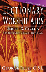 Lectionary Worship Aids, Cycle A - Lent / Easter Edition
