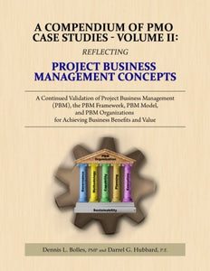 A Compendium Of Pmo Case Studies - Volume Ii: Reflecting Project Business Management Concepts (Volume 2)
