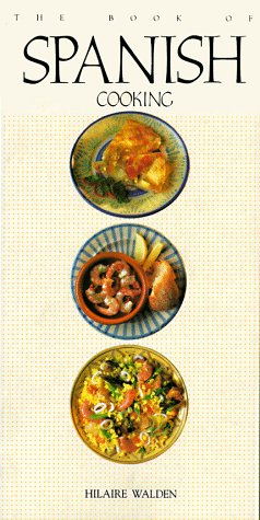 The Book Of Spanish Cooking
