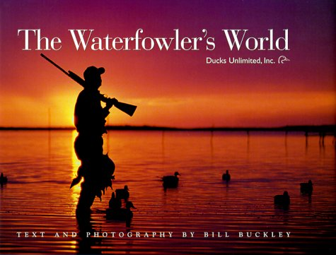 The Waterfowler'S World