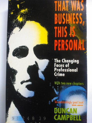 That Was Business, This Is Personal: The Changing Faces Of Professional Crime