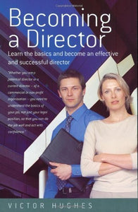 Becoming A Director: Learn The Basics And Become An Effective And Successful Director