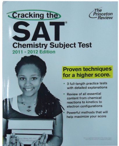 Cracking The Sat Chemistry Subject Test, 2011-2012 Edition (College Test Preparation)