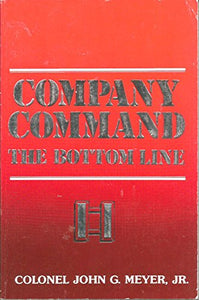 Company Command: The Bottom Line