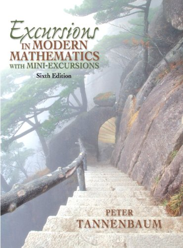 Excursions In Modern Mathematics With Mini-Excursions (6Th Edition)