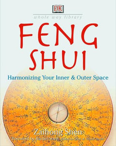 Feng Shui: Harmonizing Your Inner & Outer Space