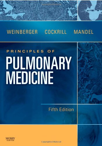 Principles Of Pulmonary Medicine, 5E (Principles Of Pulmonary Medicine (Weinberger))