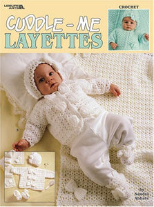 Cuddle-Me Layettes, Crochet (Leisure Arts #3269)