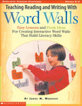 Teaching Reading And Writing With Word Walls, Grades K-3 (Scholastic Teaching Strategies)