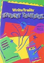 Great Source Write Traits: Student Edition Traitbook Grade 8 2002