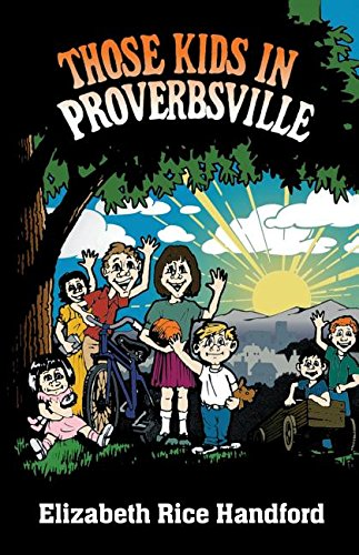 Those Kids In Proverbsville