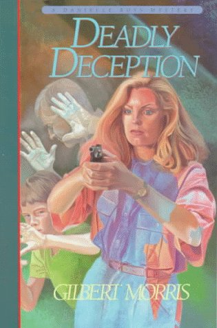 Deadly Deception (Danielle Ross Mystery Series #3)