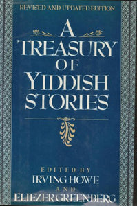 A Treasury Of Yiddish Stories: Revised And Updated Edition