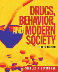 Drugs, Behavior, And Modern Society With Mysearchlab With Etext -- Access Card Package (8Th Edition)