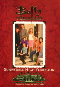The Sunnydale High Yearbook Buffy The Vampire Slayer
