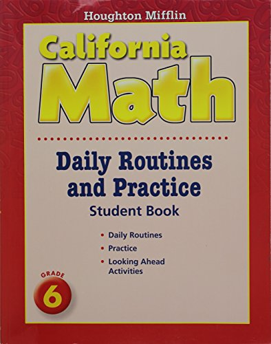 Houghton Mifflin Mathmatics California: Daily Routine And Practice Book Level 6
