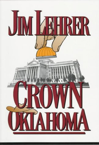 Crown Oklahoma (One-Eyed Mack Mystery)