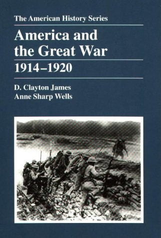 America And The Great War: 1914 - 1920
