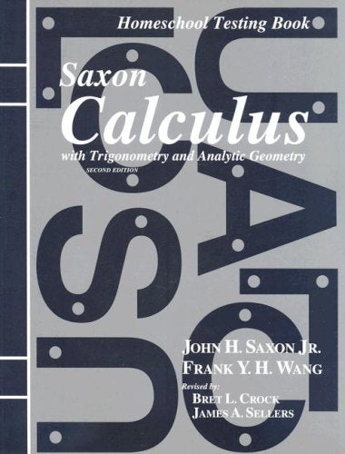 Saxon Calculus: Homeschool Testing Book Second Edition