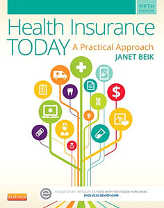 Medical Insurance Online For Health Insurance Today (Access Code): A Practical Approach, 5E