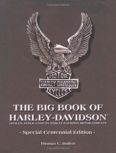 Big Book Of Harley-Davidson: Special Centennial Edition