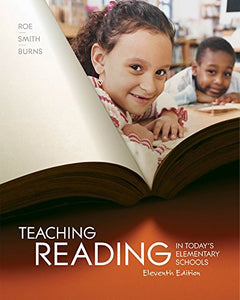 Teaching Reading In Today'S Elementary Schools (Whats New In Education)
